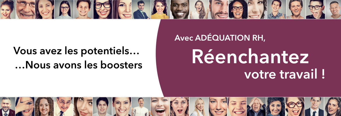 Adéquation RH Booster de potentiels